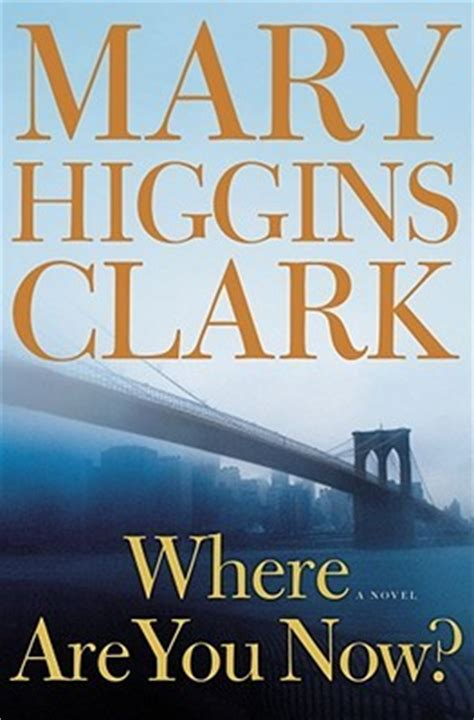 where are you now by higgins clark reviews