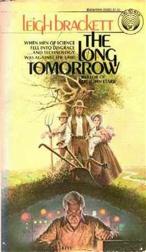 the long tomorrow fiction review quot the long tomorrow quot by leigh brackett