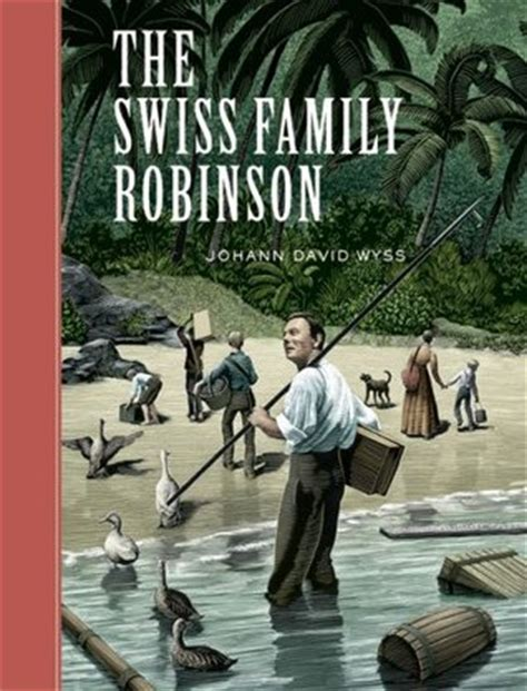 ship wrecked stranded on an world books the swiss family robinson by johann david wyss reviews