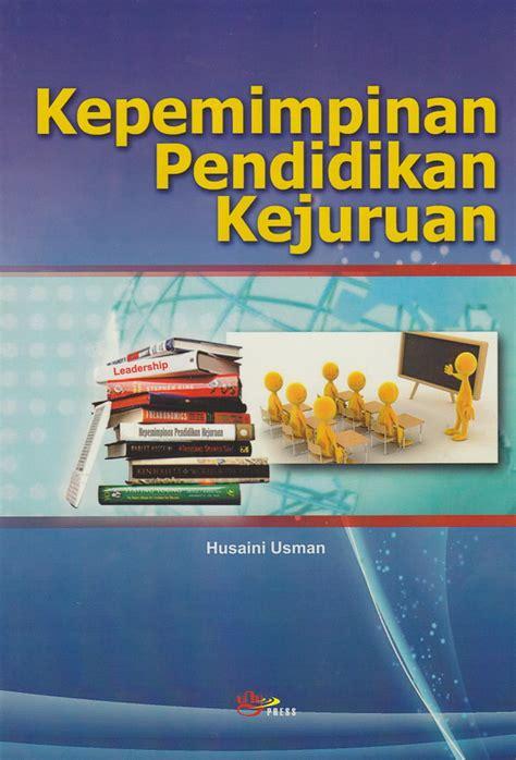Kepemimpinan Pendidikan Kejuruan Istana 2 kepemimpinan pendidikan kejuruan unypress