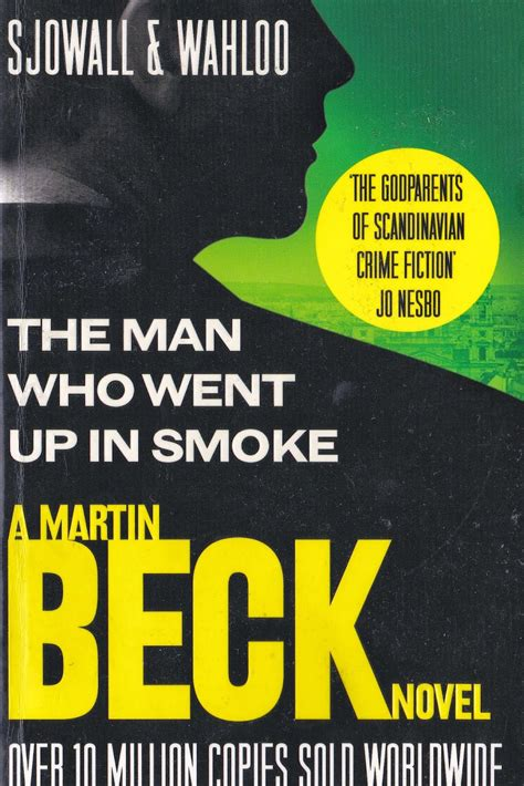 the man who went martin beck 1 2 roseanna the man who went up in smoke vapour trails