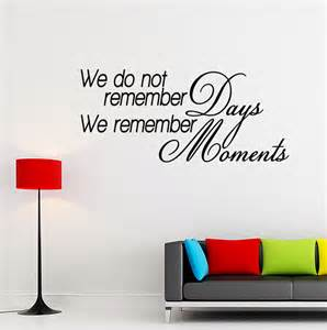 motivational wall stickers we remember moments vinyl wall quote decal inspirational