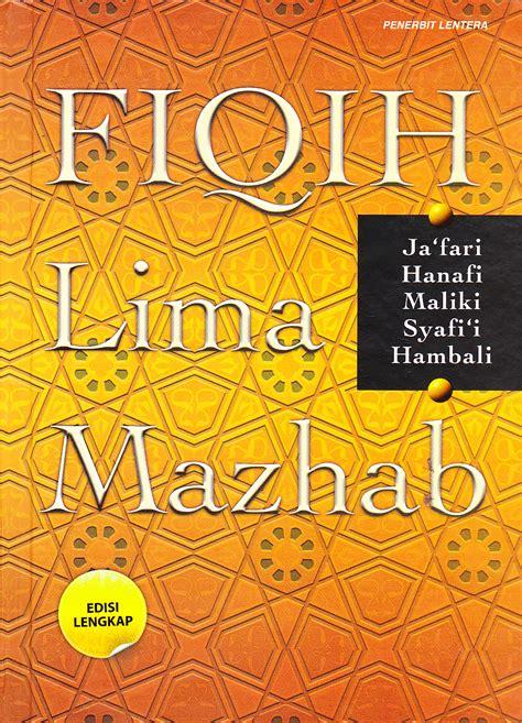 Fiqih Lima Mazhab By Shafamarwa agama islam