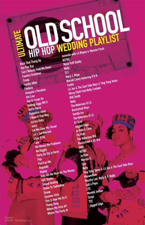 hip hop dance party playlist ultimate old school hip hop wedding playlist most