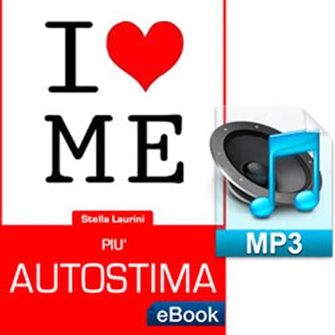 autostima test audio e book pi 249 autostima