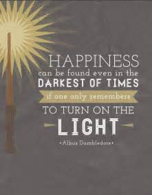 dumbledore light quote harry potter quotes dumbledore turn on the light quotesgram