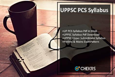 pattern for up pcs uppsc pcs syllabus 2018 pdf uttar pradesh pcs mains exam