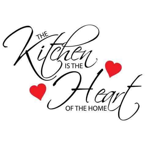 Kitchen Is The Heart Of The Home the kitchen is the heart of the home wall sticker