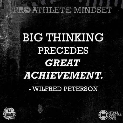 Essay On Big Thinking Precedes Great Achievement by 17 Best Images About Athlete Mindset On Agree With Martial Arts And Determination