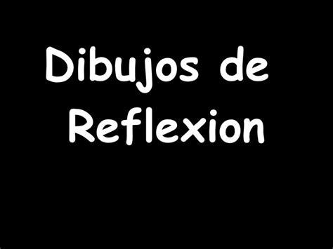 imagenes de reflexion para jefes dibujos de reflexi 243 n