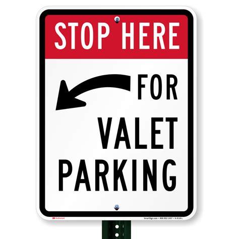 valet parking left arrow sign stop here signs sku k 4118 l