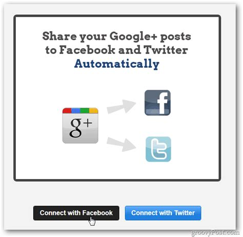 how to connect google plus to twitter and facebook youtube google share posts to facebook and twitter with one click