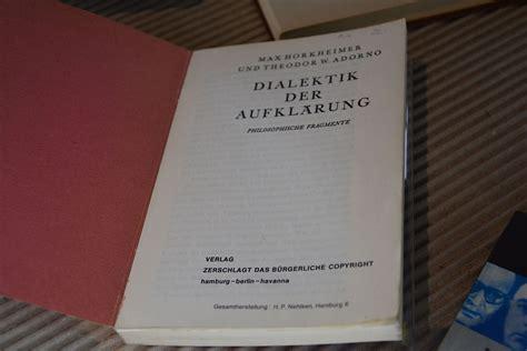 la dialettica dell illuminismo dialettica dell illuminismo