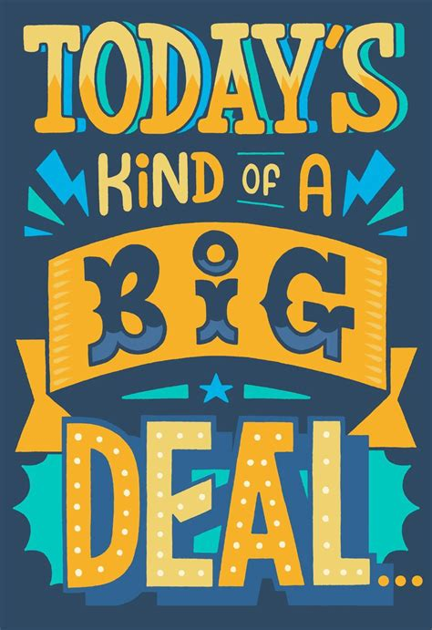 Todays Kind Of A Big Deal  Ee  Birthday Ee   Card Greeting Cards
