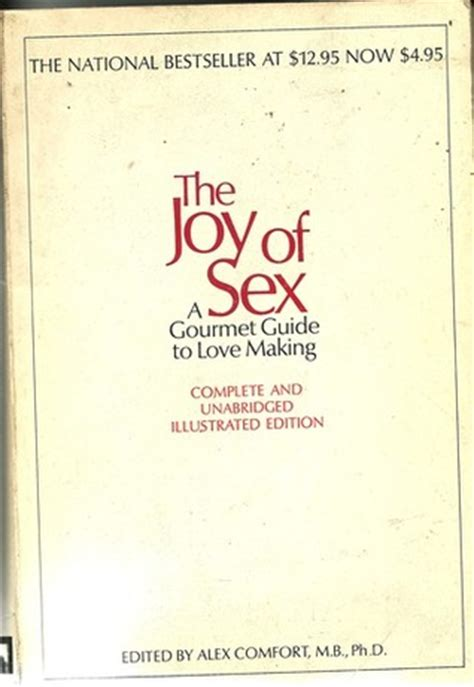 alex comfort the joy of allison s review of the joy of sex a gourmet guide to