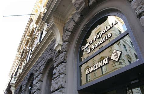 Notizie Banca Popolare by La Popolare Di Sondrio Valuta Acquisizione Caricento