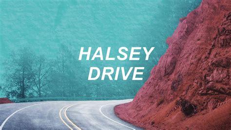 drive lyrics halsey halsey drive lyric video youtube