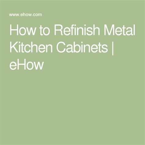 how to refinish metal cabinets best 25 metal kitchen cabinets ideas on
