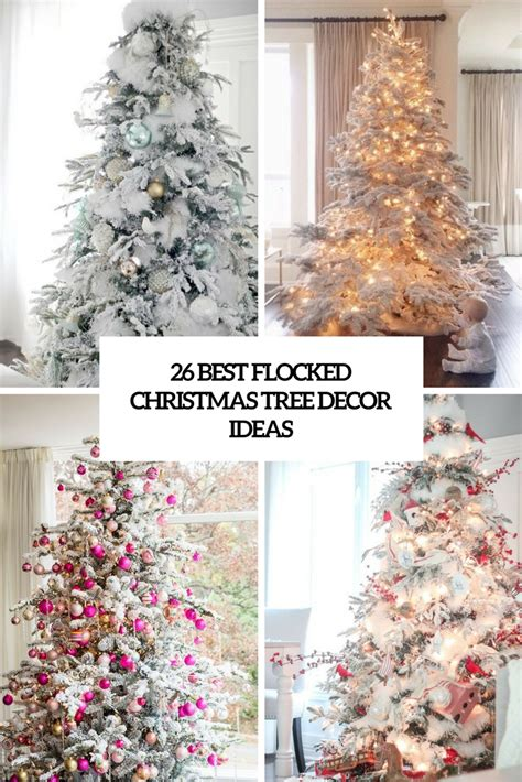 tree decorating ideas 26 best flocked christmas tree d 233 cor ideas digsdigs