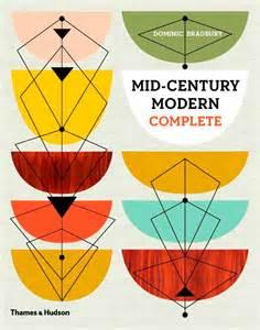 Midcentury Modern Fonts - mid century modern complete dominic bradbury graphic design typography illustration