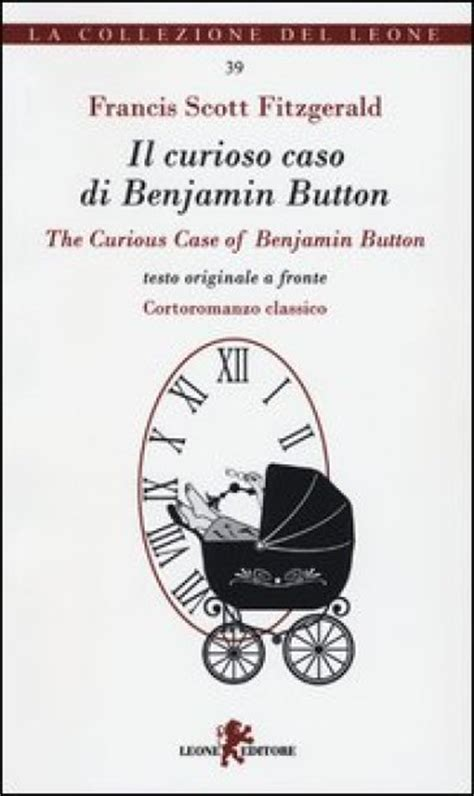 il curioso caso di benjamin button libro il curioso caso di benjamin button the curious of
