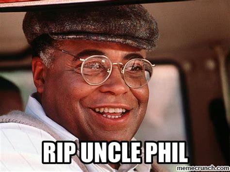 Uncle Phil Meme - rip uncle phil