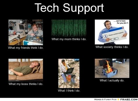 Tech Support Memes - image gallery i do tech support
