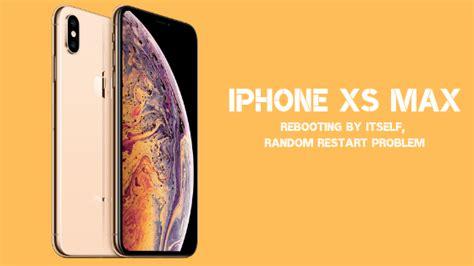 fix iphone xs max   rebooting
