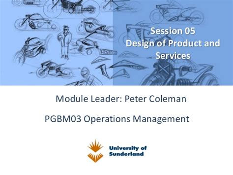 Of Delaware Mba Information Session by Pgbm03 Mba Operation Management Session 05 Design Of