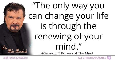 mike murdock quote  change life mind   christian quotes