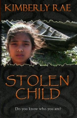 the stolen books stolen child do you who you are stolen 2 by