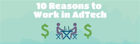 10 Reasons To Work by 10 Reasons To Work In Adtech Digitaladblog