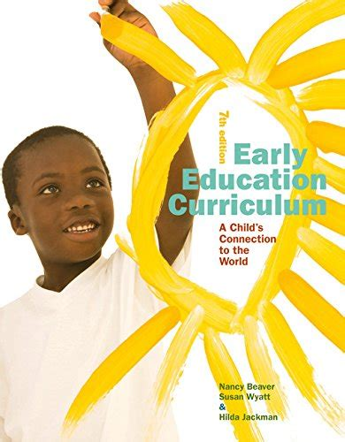 early education curriculum a child s connection to the world early education curriculum a child s connection to the