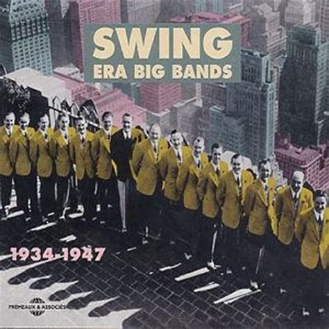 swing big band music swing era big band various artists songs reviews