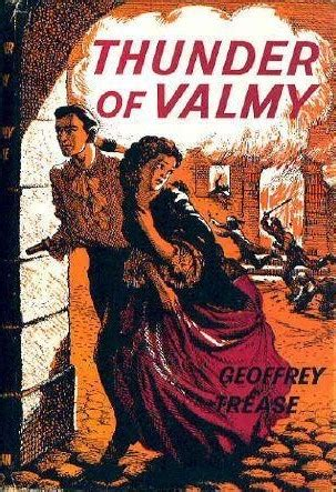thunder books thunder of valmy by geoffrey trease reviews discussion