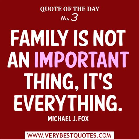quot everything is not what family is everything quotes quotesgram