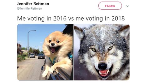 voting memes the me voting in 2016 vs me voting in 2018 memes will