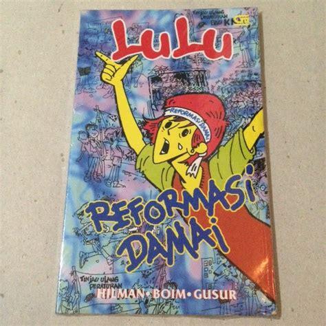 Novel Lulu Reformasi Damai Hilman Lulu Reformasi Damai Tp01 Sold
