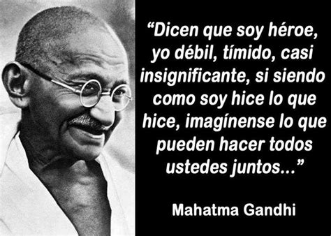 gandhi biography en español ghandi frases frases inspiradoras pinterest thoughts