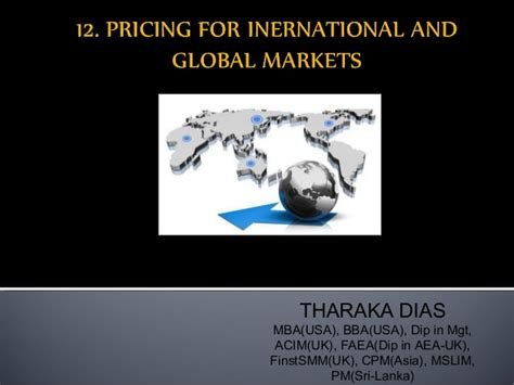 Dias Mba Syllabus by 12 Pricing For International And Global Markets 1
