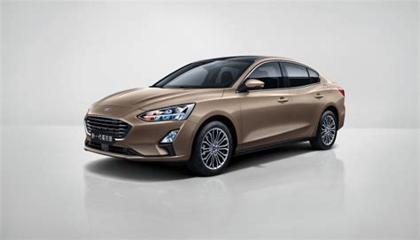 Ford Sedans 2020 by New Ford Focus Revealed Coming To Us In 2019 Via China