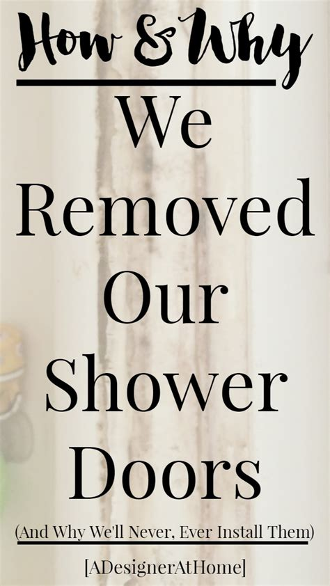 How To Remove Sliding Shower Door Removing Sliding Doors From A Shower A Designer At Home
