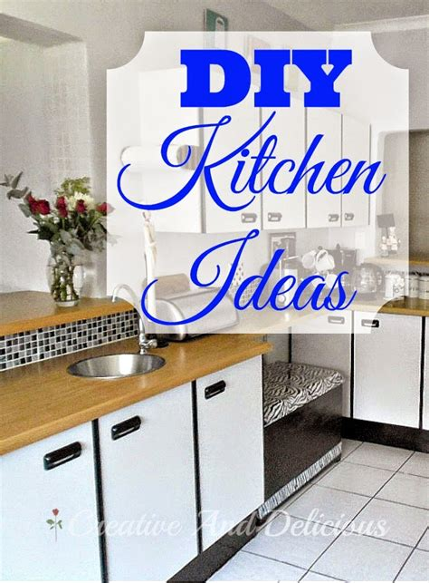 diy ideas for kitchen creative and delicious diy kitchen ideas