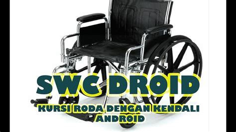 Kursi Roda Otomatis perusahaan kursi roda otomatis dengan kendali smartphone android