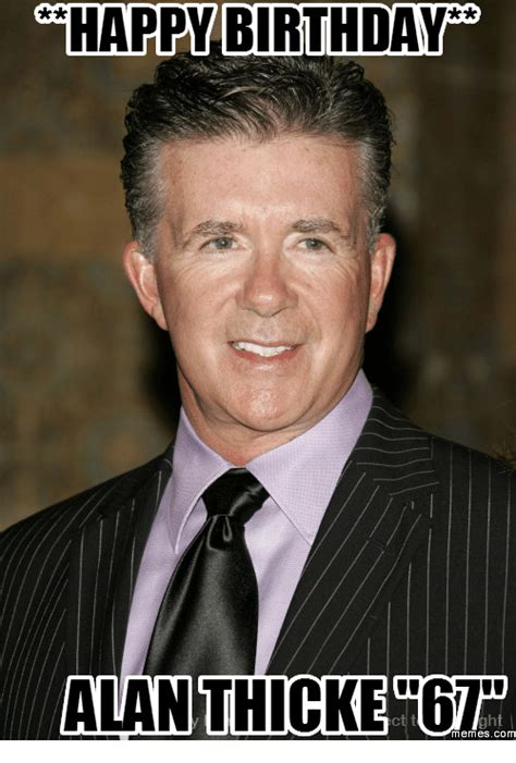 Alan Meme - happy birthday alan thicke 6 memes com alan thicke meme