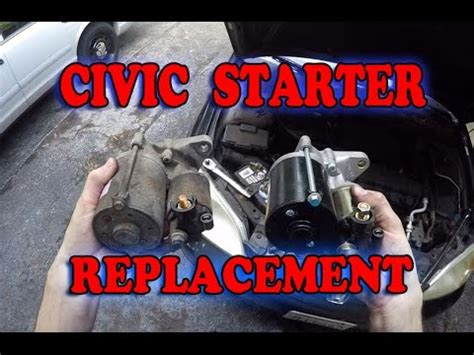 starter on a honda civic honda civic starter motor replacement