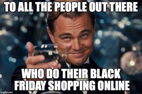 Black Friday Shopping Meme - black friday sales live online deal roundup common