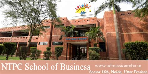 Mba Business School Admission by Ntpc Noida Ntpc School Of Business Noida Ntpc Mba College