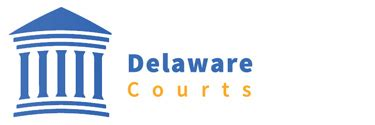 Delaware Judiciary Court Search Civil Search Delaware Courts State Of Delaware
