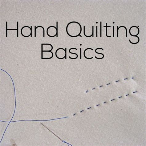 hand quilting tutorial for beginners 17 best images about quilts and blankets on pinterest